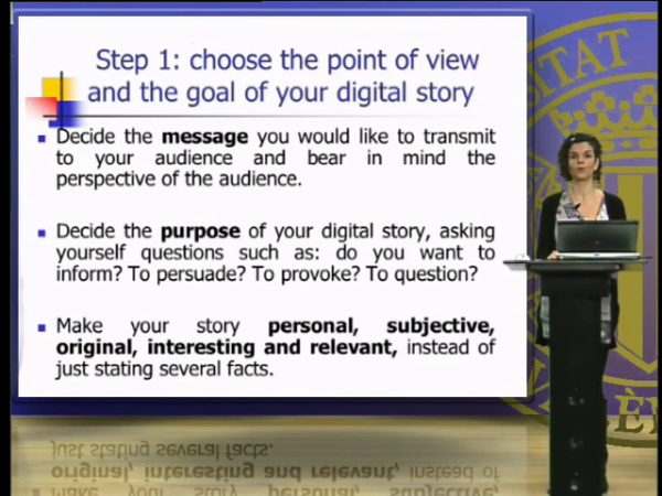Choosing the point of view and writing the script and the storyboard for your digital story