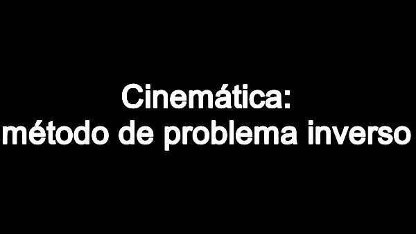 Cinemática 3. Metodología problema inverso. C