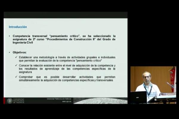 INRED2016. Desarrollo y evaluación de la competencia transversal ¿pensamiento crítico¿ en el grado de ingeniería civil - Víctor Yepes