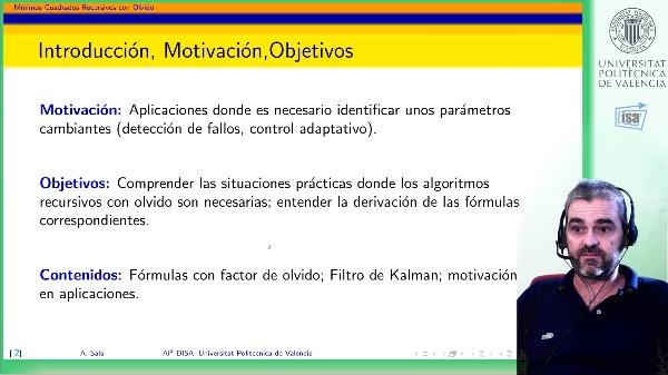 Mínimos cuadrados recursivos: factor de olvido, filtro de Kalman