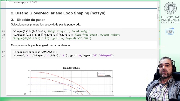 iseño Glover-McFarlane (ncfsyn) en planta 2x2 (Matlab): interpretación loop-shaping y comparación con mixsyn