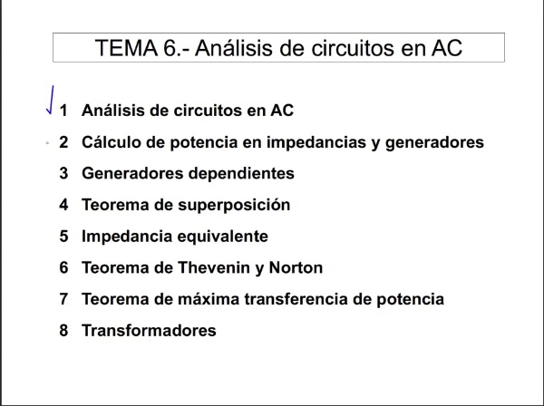 Teoría de Circuitos 1. Lección 6. 6-1 Equivalentes de Thevenin y Norton en alterna
