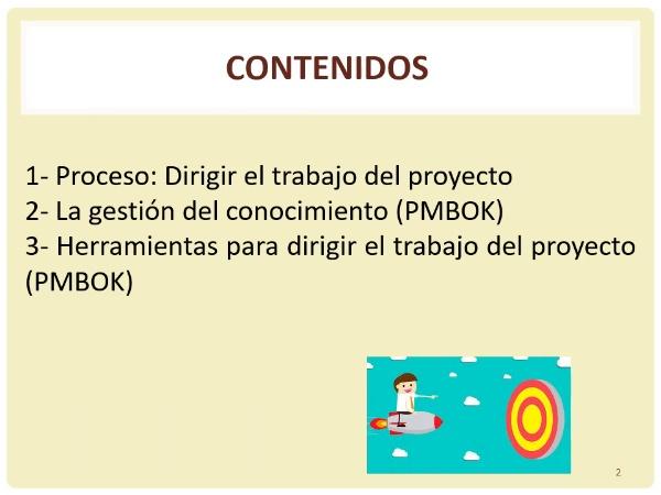 Tema 11: El proceso de dirigir el trabajo del proyecto