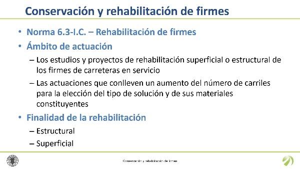 Conservación y rehabilitación de firmes