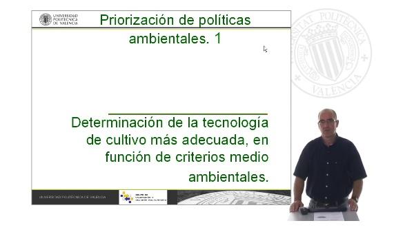 Determinación de la tecnología de cultivo mas adecuada, en función de criterios medioambientales