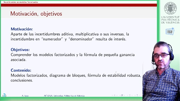 Incertidumbre no estructurada en numerador y denominador: representación factorizada