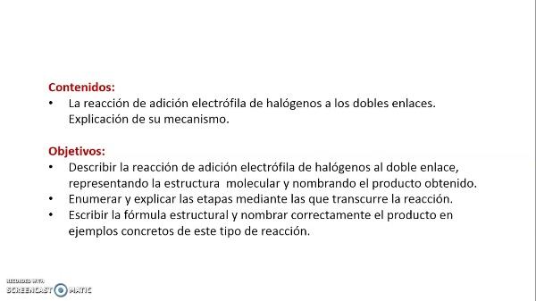 Adición electrófila de halógenos al doble enlace