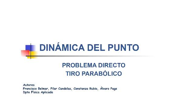 TIRO PARABÓLICO. PROBLEMA DIRECTO