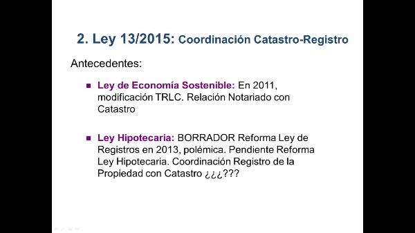Video Coordinación Catastro-Registro, Ley 13/2015