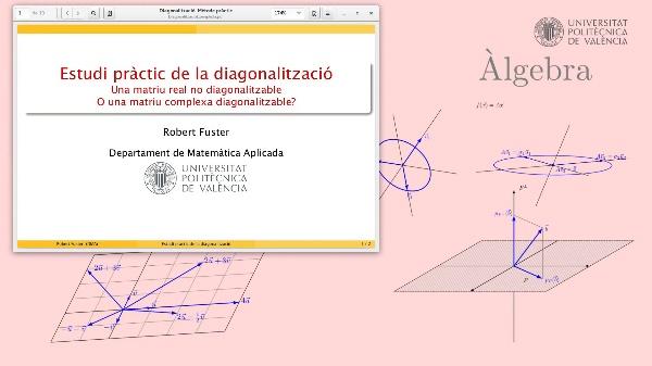 Una matriu real no diagonalitzable, però diagonalitzable com a matriu complexa (exemple pràctic)