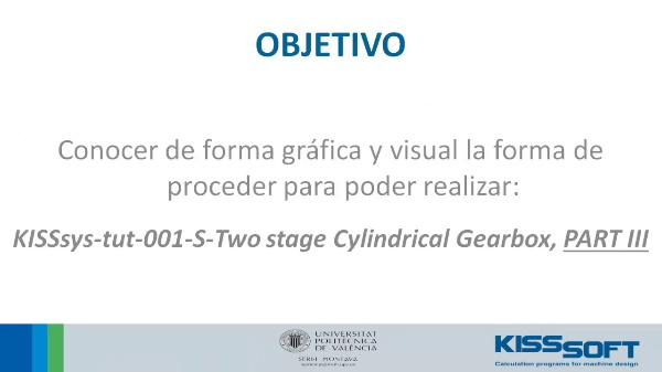 191_KISSsys® - Tutorial 1 - Two Stage Helical Gearbox - Parte III - 1 de 2