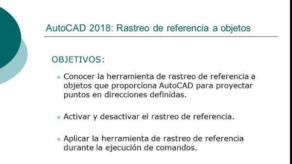 AutoCAD 2018: Rastreo de referencia a objetos