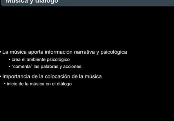Música y diálogos: posicionamiento temporal