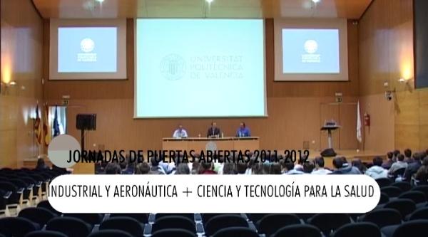 Jornadas Puertas Abiertas: Industrial Aeronauticas, y ciencia y tecnología para la Salud