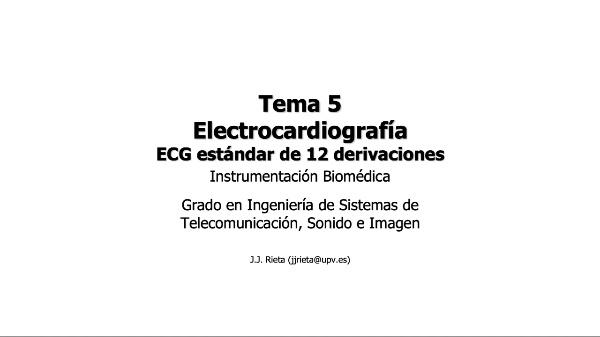 IBM-T5-06 - Electrocardiografía. ECG de estándar 12 derivaciones