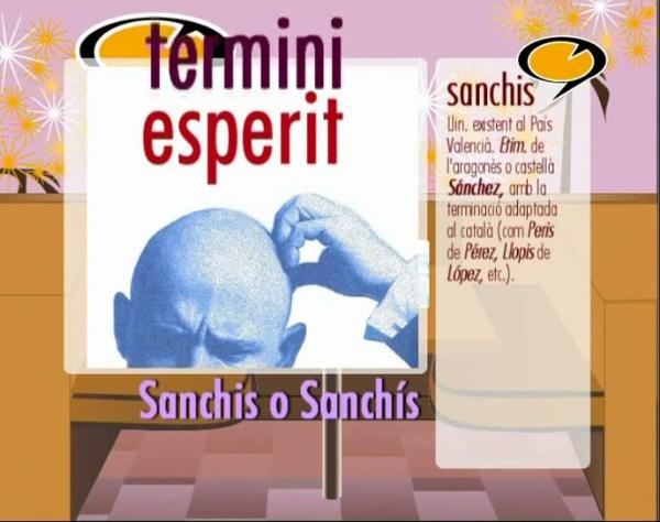 Sanchis o Sanchís