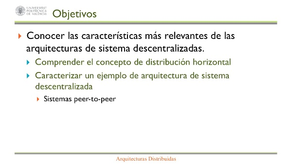 ARQUITECTURAS DISTRIBUIDAS DESCENTRALIZADAS