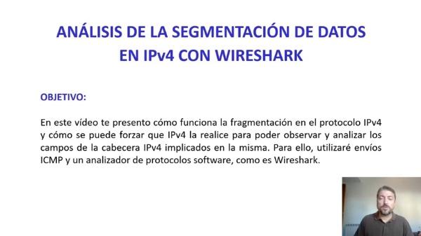 ANÁLISIS DE LA SEGMENTACIÓN DE DATOS EN IPv4 CON WIRESHARK
