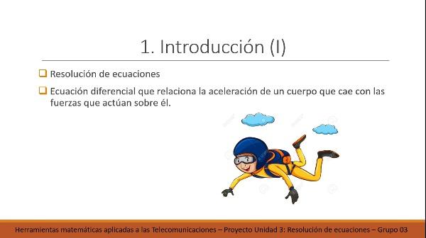 Solución de ecuaciones no lineales. Rozamiento en caída libre.