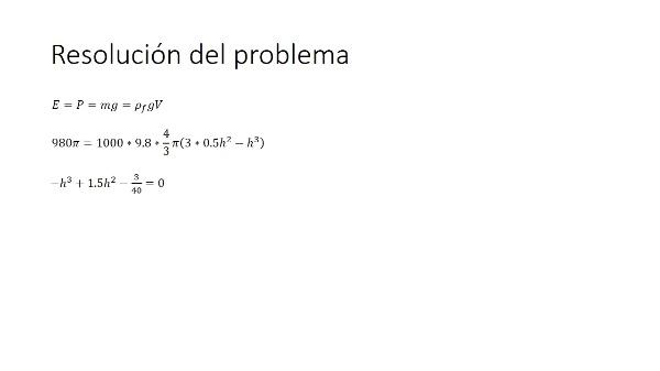 Solución de ecuaciones no lineales. Profundidad de inmersión de objetos flotantes.