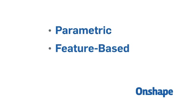 1.1.2 - Parametric Modeling and Feature-Based Modeling