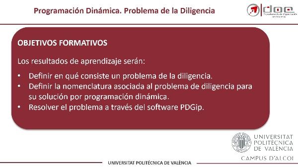 Programación Dinámica. Resolución de un Problema de la Diligencia con PDGIP