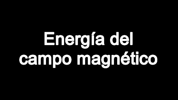 T5E: Energía del campo magnético C