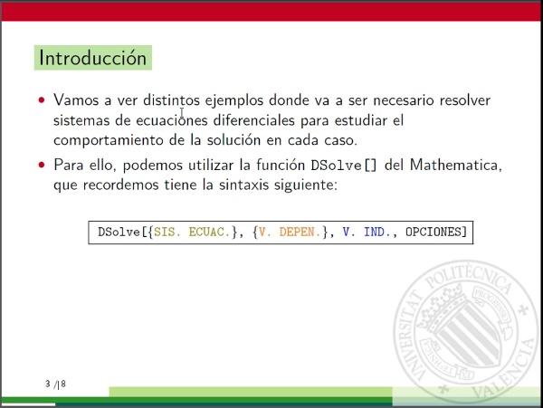 Ecuaciones diferenciales con Mathematica: Apliaciones de los sistemas de ecuaciones diferenciales