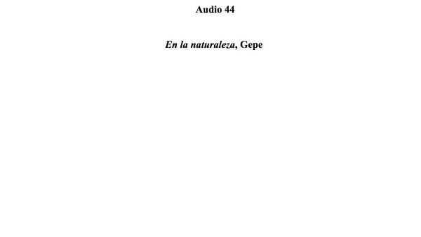 [151] Audio 43 - En la naturaleza