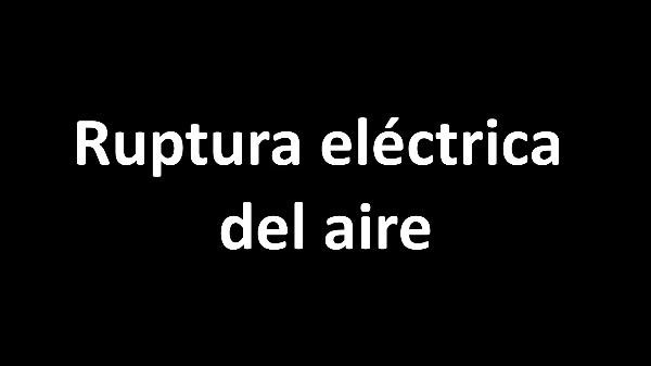 Ruptura eléctrica del aire