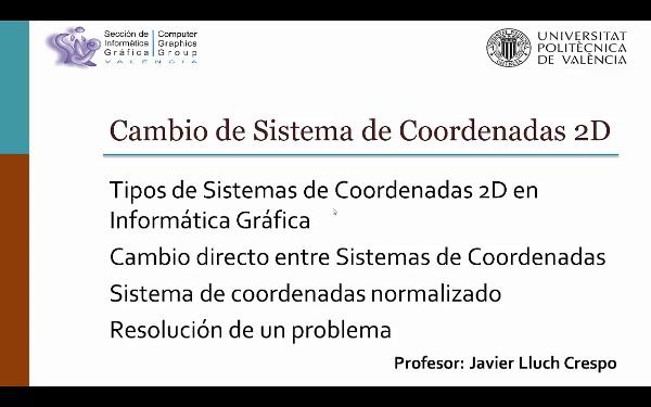 CAMBIO DE SISTEMAS DE COORDENADAS EN 2D