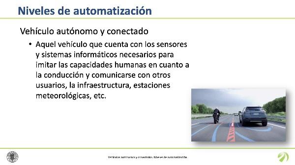Vehículos Autónomos y Conectados. Niveles de automatización