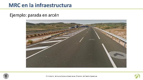 Aplicación de MRC a la infraestructura viaria