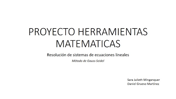 Resolución de un sistema lineal real por Gauss-Seidel