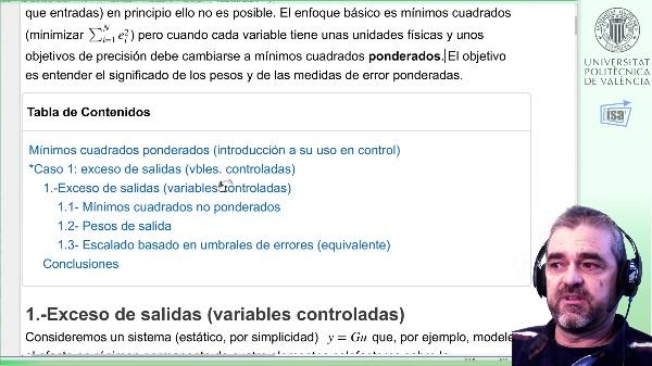 Mínimos cuadrados ponderados en control (I): exceso de salidas