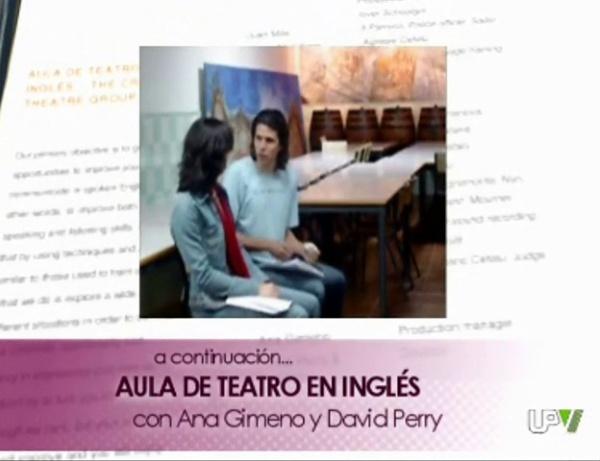 Aula de Teatro en Inglés: entrevista a Ana Gimeno y a David Perry en el programa Politécnica Tal Cual