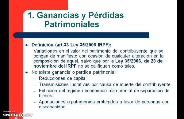 El Impuesto sobre la Renta de las Personas Físicas: Ganancias y Pérdidas Patrimoniales. Nociones básicas