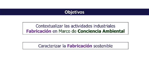 Fabricación Sostenible 1_7 Introducción