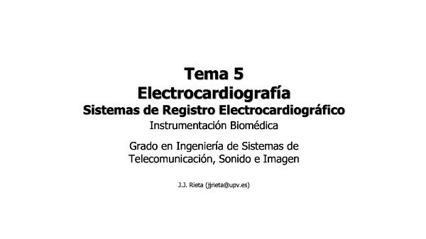 IBM-T5-07 - Electrocardiografía. Electrocardiógrafos
