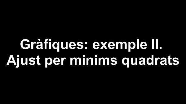 Gràfiques-exemple II. Ajust per mínims quadrats. V