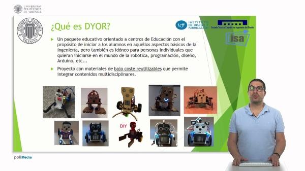 Curso DYOR. Diseña, Fabrica y Programa tu Propio Robot
