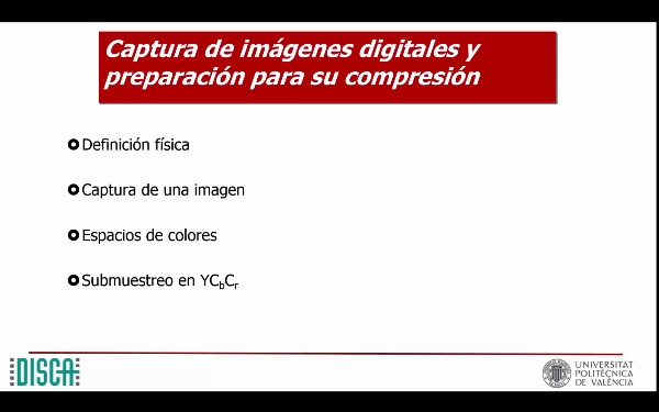 Captura de imágenes digitales y preparación para su compresión