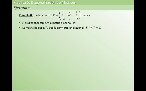MATE1-6-01k ejem 8 diagonalizar