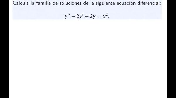 Ejercicio resolución de ecuación diferencial lineal con coeficientes constantes no homogénea