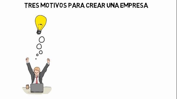 Motivos para crear una empresa