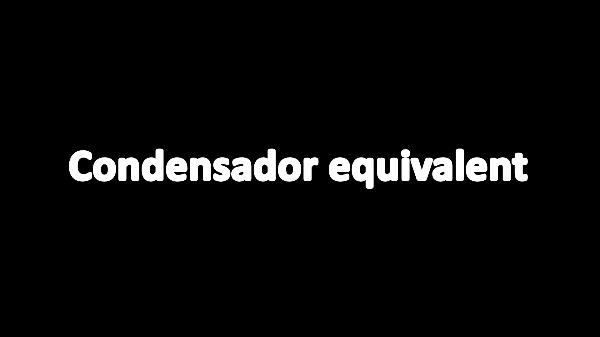 T2E Condensador equivalent V