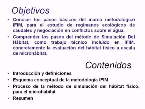 Régimen ecológico de Caudales: la metodología IFIM y la Simulación del Hábitat Físico
