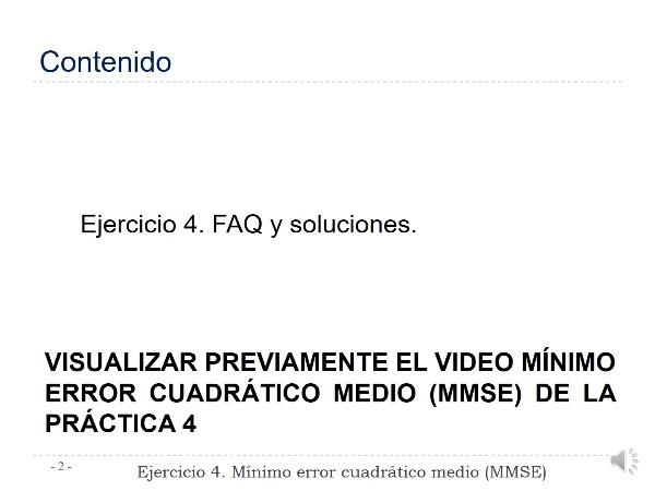Práctica 4 Comunicaciones Digitales. Ejercicio 4. Mínimo Error Cuadrático Medio (MMSE)