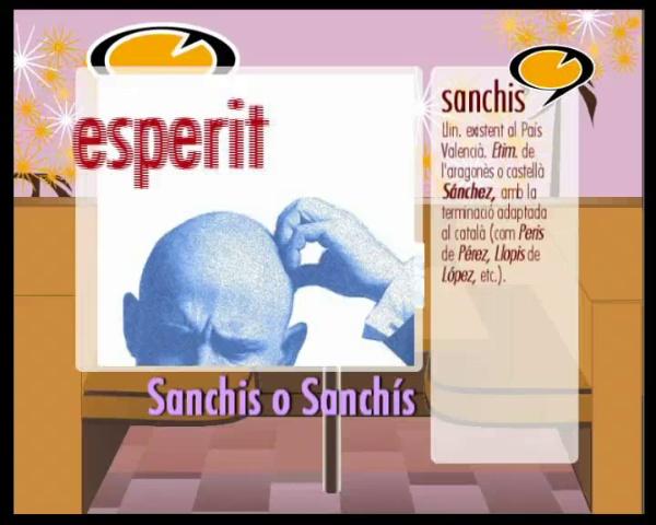 Tenim paraula: Sanchis o Sanchís