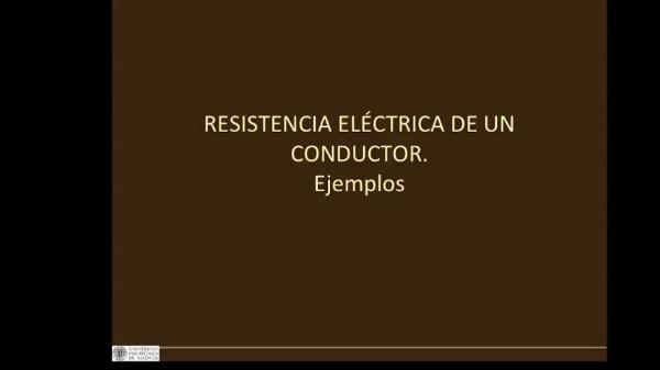 Resistencia eléctrica de un conductor